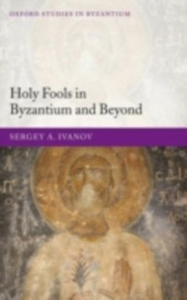 Ebook in inglese Holy Fools in Byzantium and Beyond Ivanov, Sergey A.
