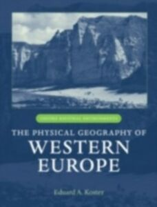Foto Cover di Physical Geography of Western Europe, Ebook inglese di  edito da OUP Oxford