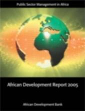 African Development Report 2005: Public Sector Management in Africa