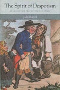 Foto Cover di Spirit of Despotism: Invasions of Privacy in the 1790s, Ebook inglese di John Barrell, edito da OUP Oxford