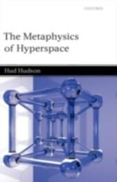 Metaphysics of Hyperspace