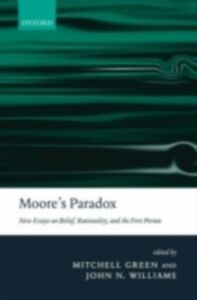 Ebook in inglese Moore's Paradox: New Essays on Belief, Rationality, and the First Person -, -