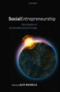 Ebook in inglese Social Entrepreneurship: New Models of Sustainable Social Change -, -