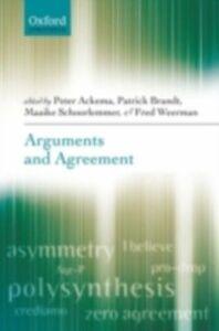 Ebook in inglese Arguments and Agreement Ackema, Peter , Brandt, Patrick , Schoorlemmer, Maaike , Weerman, Fred