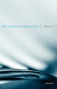 Ebook in inglese Oxford Studies in Epistemology Volume 1