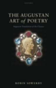 Ebook in inglese Augustan Art of Poetry: Augustan Translation of the Classics Sowerby, Robin
