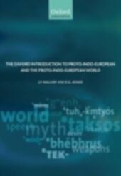 Oxford Introduction to Proto-Indo-European and the Proto-Indo-European World