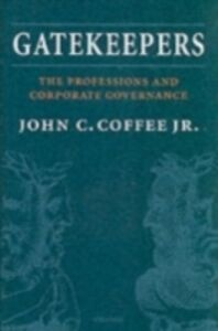 Foto Cover di Gatekeepers: The Professions and Corporate Governance, Ebook inglese di John C. Coffee Jr., edito da OUP Oxford