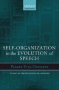 Ebook in inglese Self-Organization in the Evolution of Speech PIERRE-YVES, OUDEYER
