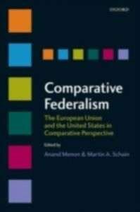 Ebook in inglese Comparative Federalism: The European Union and the United States in Comparative Perspective