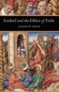 Foto Cover di Ezekiel and the Ethics of Exile, Ebook inglese di Andrew Mein, edito da OUP Oxford