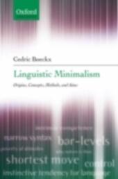 Linguistic Minimalism: Origins, Concepts, Methods, and Aims