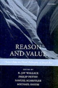 Ebook in inglese Reason and Value Themes from the Moral Philosophy of Joseph Raz JAY, WALLACE R.