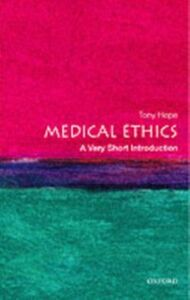 Ebook in inglese Medical Ethics: A Very Short Introduction Hope, Tony
