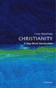 Foto Cover di Christianity, Ebook inglese di WOODHEAD LINDA, edito da Oxford University Press