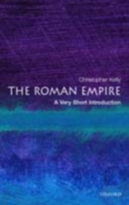 Ebook in inglese Roman Empire: A Very Short Introduction Kelly, Christopher
