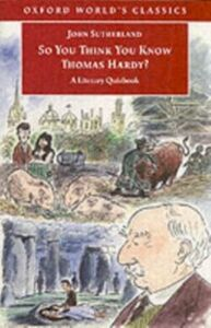 Ebook in inglese So You Think You Know Thomas Hardy? Sutherland, John