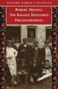 Ebook in inglese Ragged Trousered Philanthropists Miles, Peter , Tressell, Robert