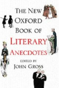 Foto Cover di New Oxford Book of Literary Anecdotes, Ebook inglese di GROSS JOHN, edito da Oxford University Press
