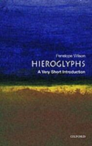 Ebook in inglese Hieroglyphs: A Very Short Introduction Wilson, Penelope