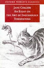Essay on the Art of Ingeniously Tormenting