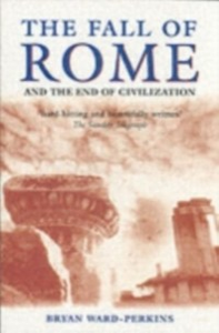 Ebook in inglese Fall of Rome: And the End of Civilization Ward-Perkins, Bryan