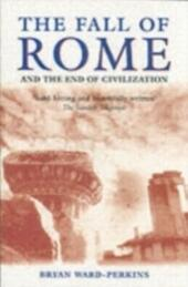 Fall of Rome: And the End of Civilization