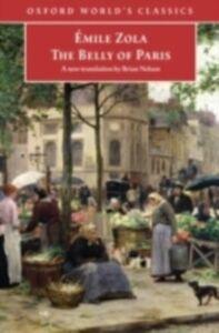 Foto Cover di Belly of Paris, Ebook inglese di Emile Zola, edito da Oxford University Press