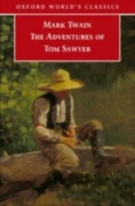 Foto Cover di Adventures of Tom Sawyer, Ebook inglese di Peter Stoneley,Mark Twain, edito da Oxford University Press, UK