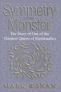 Ebook in inglese Symmetry and the Monster One of the greatest quests of mathematics Ronan, Mark