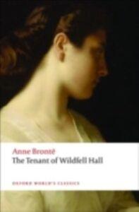 Ebook in inglese Tenant of Wildfell Hall Bronte, Anne , Rosengarten, Herbert , Smith, Margaret