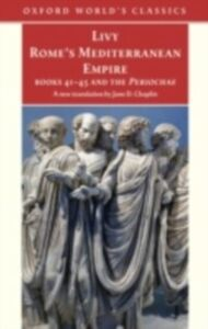 Ebook in inglese Rome's Mediterranean Empire Books 41-45 and the Periochae LIV, IVY