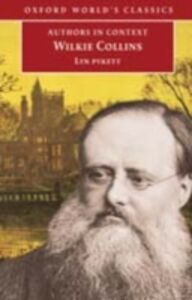Foto Cover di Wilkie Collins (Authors in Context), Ebook inglese di Lyn Pykett, edito da Oxford University Press