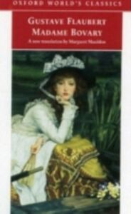 Foto Cover di Madame Bovary Provincial Manners, Ebook inglese di Gustave Flaubert, edito da Oxford University Press