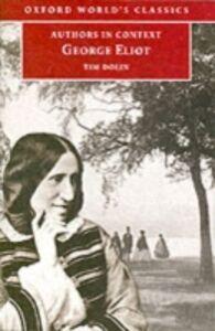 Foto Cover di George Eliot (Authors in Context), Ebook inglese di Tim Dolin, edito da Oxford University Press