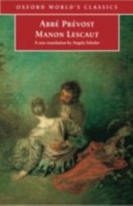 Foto Cover di Manon Lescaut, Ebook inglese di PREVOST ABBE, edito da Oxford University Press