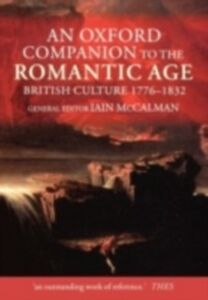 Ebook in inglese Oxford Companion to the Romantic Age: British Culture, 1776-1832