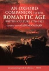 Oxford Companion to the Romantic Age: British Culture, 1776-1832
