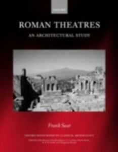 Ebook in inglese Roman Theatres: An Architectural Study Sear, Frank