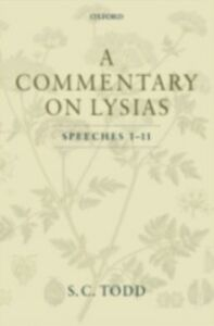 Foto Cover di Commentary on Lysias, Speeches 1-11, Ebook inglese di S. C. Todd, edito da OUP Oxford