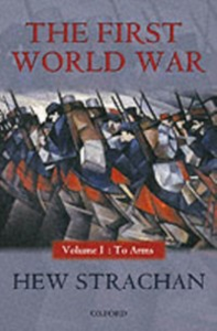 Ebook in inglese First World War: Volume I: To Arms Strachan, Hew