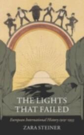 Lights that Failed: European International History 1919-1933