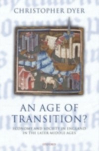 Ebook in inglese Age of Transition?: Economy and Society in England in the Later Middle Ages Dyer, Christopher