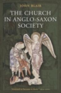 Ebook in inglese Church in Anglo-Saxon Society Blair, John