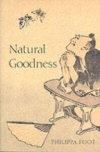 Foto Cover di Natural Goodness, Ebook inglese di Philippa Foot, edito da Clarendon Press