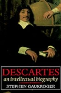 Foto Cover di Descartes: An Intellectual Biography, Ebook inglese di Stephen Gaukroger, edito da OUP Oxford