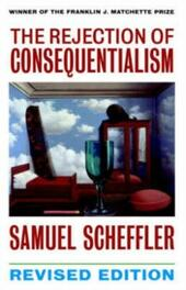 Rejection of Consequentialism