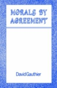 Ebook in inglese Morals by Agreement Gauthier, David