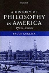 History of Philosophy in America: 1720-2000