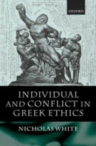 Ebook in inglese Individual and Conflict in Greek Ethics White, Nicholas